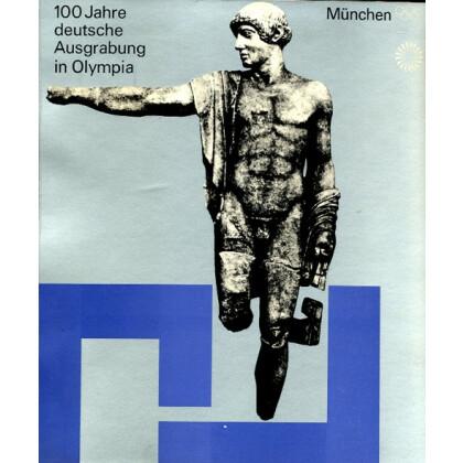 100 Jahre deutsche Ausgrabung in Olympia