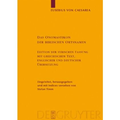 Eusebius von Caesarea: Das Onomastikon der biblischen Ortsnamen Edition