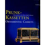 Prunk Kassetten. Europäische Meisterwerke aus der...