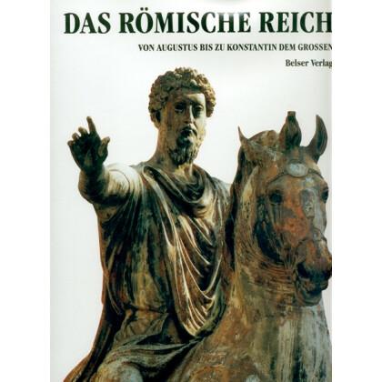 L' Orange, Hans Peter: Das Römische Reich. Von Augustus bis zu Konstantin dem Grossen
