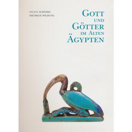 Gott und Götter im alten Ägypten. Veröffentlichung zur Sonderausstellung Berlin