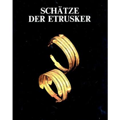 Schätze der Etrusker. Ausstellungskatalog, 1986 Saarbrücken