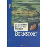 Bernstorf - die versunkene Stadt aus der Bronzezeit