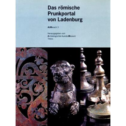 Das römische Prunkportal von Ladenburg. Theiss ALManach