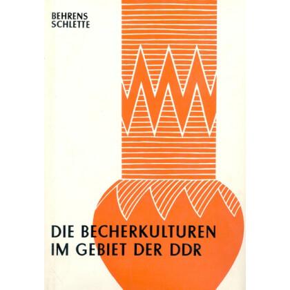 Die Becherkulturen im Gebiet der DDR