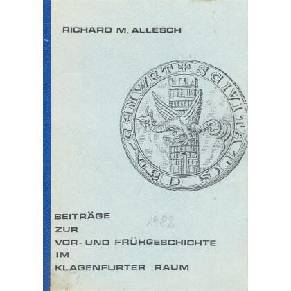 Beiträge zur Vor- und Frühgeschichte im Klagenfurter Raum - Der Mondkult und die Lindwurmsage