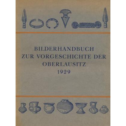 Bilderhandbuch zur Vorgeschichte der Oberlausitz
