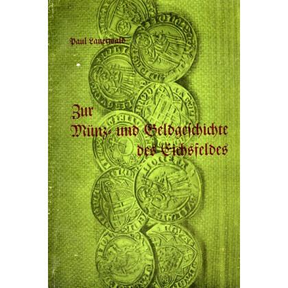 Zur Münzprägung und Geldgeschichte des Eichsfeldes