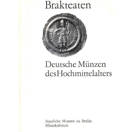 Brakteaten - Deutsche Münzen des Hochmittelalters