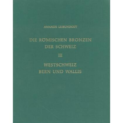 Die Römischen Bronzen der Schweiz, Band III - Westschweiz, Bern und Wallis. 2 Bände