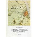 Studien zur Wüstungsfrage im Fränkischen Altsiedelland zwischen Rhein, Mosel und Eifelnordrand