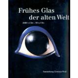 Frühes Glas der alten Welt. 1600 v. Chr. -  50 n....