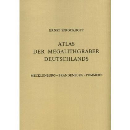 Atlas der Megalithgräber Deutschlands, Teil 2: Mecklenburg Brandenburg Pommern. 2 Bände, Text- und Atlas-Band