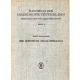 Die Nordische Megalithkultur - Handbuch der Urgeschichte...