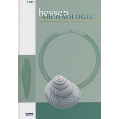 Hessen Archäologie - Jahrbuch 2003
