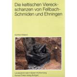 Die keltischen Viereckschanzen von Fellbach-Schmiden -...