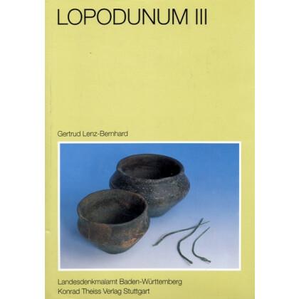 Lopodunum III: Die neckarswebische Siedlung und Villa rustica im Gewann Ziegelscheuer
