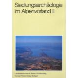 Siedlungsarchäologie im Alpenvorland II
