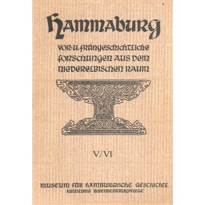 Hammaburg - Vor- und Frühgeschichtliche Forschungen aus dem Niederelbischen Raum, Heft V und VI - 1951