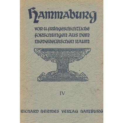 Hammaburg - Vor- und Frühgeschichtliche Forschungen aus dem Niederelbischen Raum, Heft IV - 1950