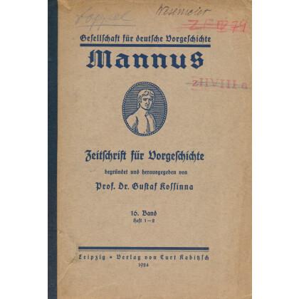 Mannus - Zeitschrift für deutsche Vorgeschichte, 1924 - 16, Heft 1 - 2
