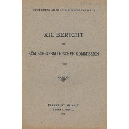 Bericht der Römisch Germanischen Kommission, Band 12 - 1920