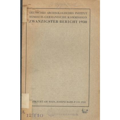 Bericht der Römisch Germanischen Kommission, Band 20 - 1930