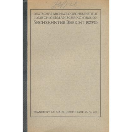 Bericht der Römisch Germanischen Kommission, Band 16 - 1926