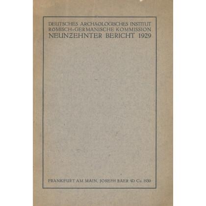 Bericht der Römisch Germanischen Kommission, Band 19 - 1929