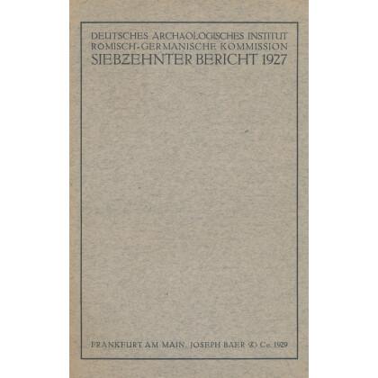 Bericht der Römisch Germanischen Kommission, Band 17 - 1927
