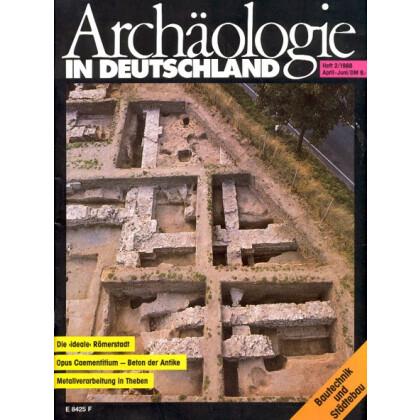 Archäologie in Deutschland. Heft 1988/2. Bautechnik und Städtebau