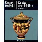 Kreta und Hellas - Kunst im Bild