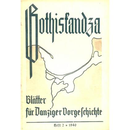 Gothiskandza - Blätter für Danziger Vorgeschichte, Heft 2-1940