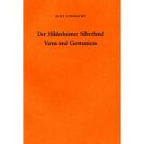 Der Hildesheimer Silberfund. Varus und Germanicus