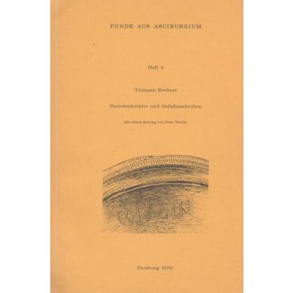 Steindenkmäler und Gefäßinschriften