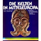 Die Kelten in Mitteleuropa - Kultur, Kunst, Wirtschaft