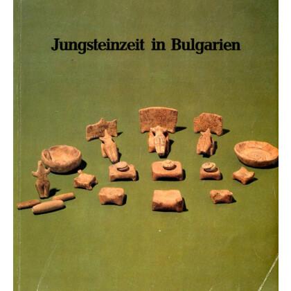 Jungsteinzeit in Bulgarien. Neolithikum und Äneolithikum. Katalog zur Ausstellung, Braunschweigisches Landesmuseum 1981