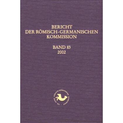Bericht der Römisch Germanischen Kommission, Band 83 - 2002
