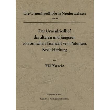 Der Urnenfriedhof der älteren und jüngeren vorrömischen Eisenzeit von Putensen, Kreis Harburg