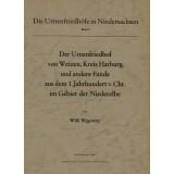 Der Urnenfriedhof von Wetzen, Kreis Harburg, und andere...