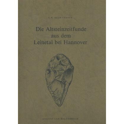 Die altsteinzeitlichen Funde aus dem Leinetal bei Hannover
