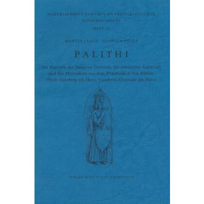 Palithi - Die Keramik der jüngeren Eisenzeit, der römischen Kaiserzeit und des Mittelalters aus dem Pflanzbereich von Pöhlde