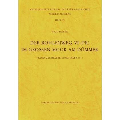 Der Bohlenweg VI (PR) im Großen Moor am Dümmer