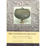 The Cauldron of Ariantas - Studies presented to A.N....