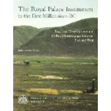The Royal Palace Institution in the First Millennium BC...