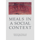 Meals in a Social Context Aspects of the Communal Meal in...