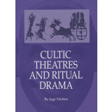 Cultic Theatres and Ritual Drama Regional Development and...