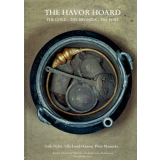 The Havor Hoard - The Gold - The Bronzes - The Fort