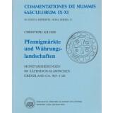Pfennigmärkte und Währungslandschaften. Monetarisierungen im sächsisch - slawischen Grenzland ca. 965 - 1120