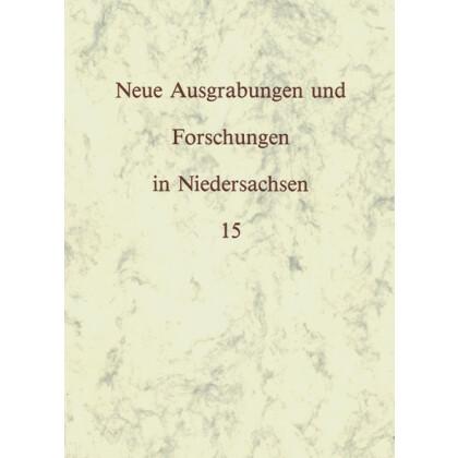 Neue Ausgrabungen und Forschungen in Niedersachsen, Band 15